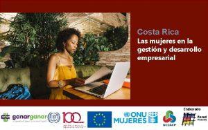 Costa Rica Las mujeres en la gestin y