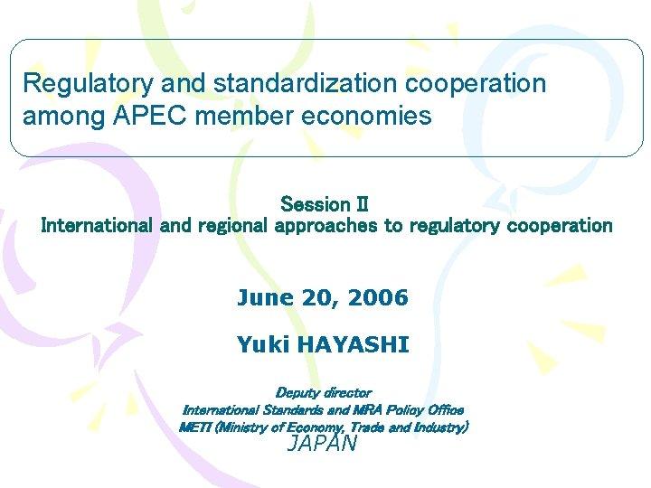Regulatory and standardization cooperation among APEC member economies