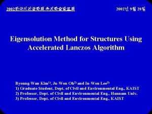 2002 2002 9 28 Eigensolution Method for Structures