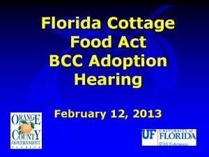 Florida Cottage Food Act BCC Adoption Hearing February