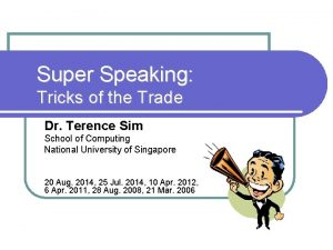 Super Speaking Tricks of the Trade Dr Terence