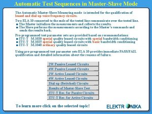 Automatic Test Sequences in MasterSlave Mode The Automatic