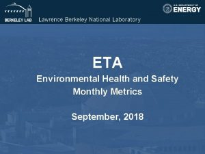 ETA Environmental Health and Safety Monthly Metrics September