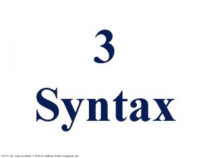 3 Syntax CMSC 331 Some material 1998 by