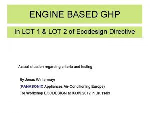 ENGINE BASED GHP In LOT 1 LOT 2