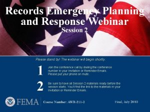 Please stand by The webinar will begin shortly