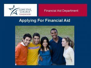 Financial Aid Department Applying For Financial Aid Financial