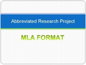 Abbreviated Research Project Getting Started Page 1 Should