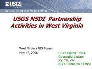 USGS NSDI Partnership Activities in West Virginia GIS