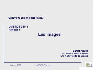 Genve 02 et le 16 octobre 2007 UsTICE