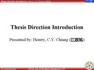 Thesis Direction Introduction Henrry C Y Chiang Thesis