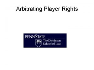 Arbitrating Player Rights Embodies a Whole System of