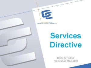 Services Directive Bndicte Fournier Krakow 26 28 March