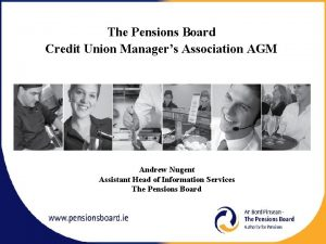 The Pensions Board Credit Union Managers Association AGM