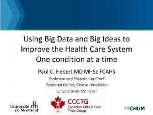 Using Big Data and Big Ideas to Improve