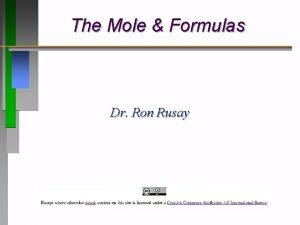 The Mole Formulas Dr Ron Rusay Mole Mass