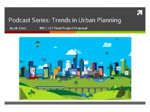 Podcast Series Trends in Urban Planning Jacob Doro