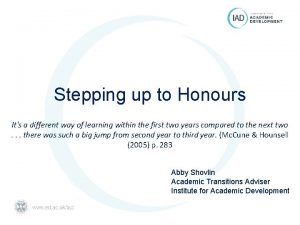 Stepping up to Honours Its a different way