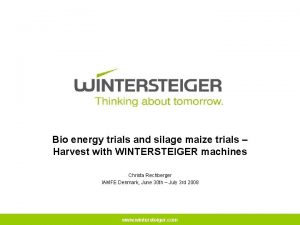 Bio energy trials and silage maize trials Harvest