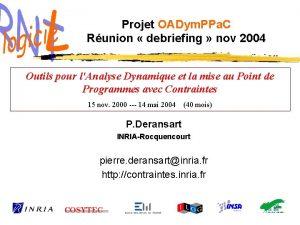Projet OADym PPa C Runion debriefing nov 2004