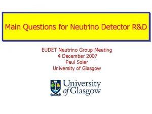 Main Questions for Neutrino Detector RD EUDET Neutrino