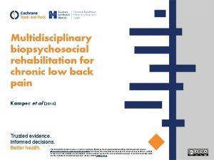Multidisciplinary biopsychosocial rehabilitation for chronic low back pain