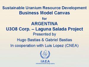 Sustainable Uranium Resource Development Business Model Canvas for
