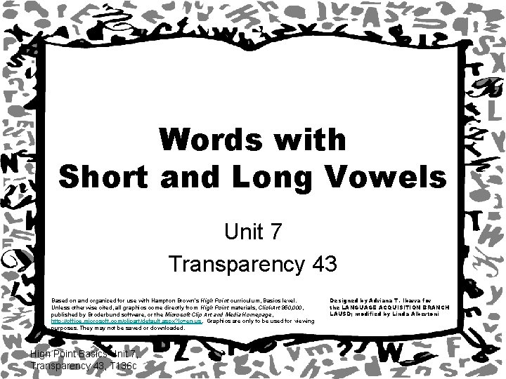 Words with Short and Long Vowels Unit 7