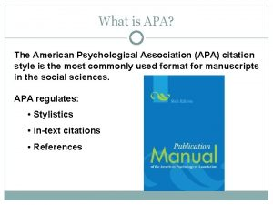 What is APA The American Psychological Association APA