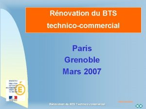 Rnovation du BTS technicocommercial Paris Grenoble Mars 2007