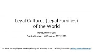 Legal Cultures Legal Families of the World Introduction