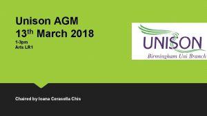 Unison AGM th 13 March 2018 1 3