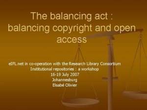 The balancing act balancing copyright and open access