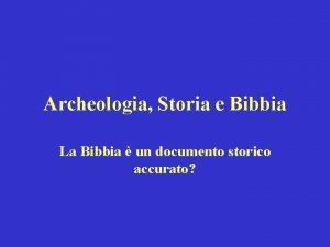 Archeologia Storia e Bibbia La Bibbia un documento