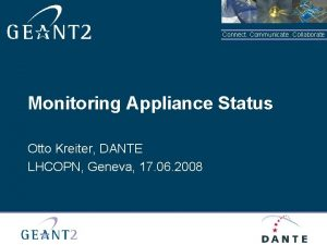 Connect Communicate Collaborate Monitoring Appliance Status Otto Kreiter