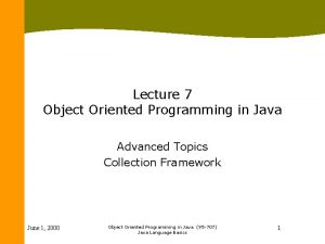 Lecture 7 Object Oriented Programming in Java Advanced