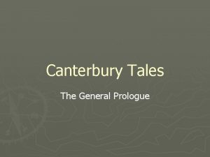 Canterbury Tales The General Prologue Canterbury Tales Written