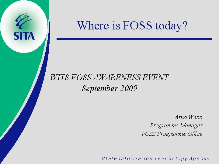 Where is FOSS today WITS FOSS AWARENESS EVENT