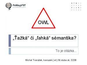 OWL OWL ak i ahk smantika To je