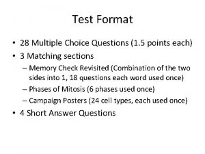 Test Format 28 Multiple Choice Questions 1 5