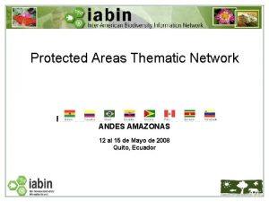 Protected Areas Thematic Network III TALLER INTERNACIONAL DE