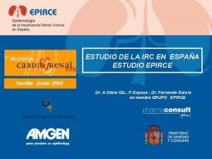 ESTUDIO DE LA IRC EN ESPAA ESTUDIO EPIRCE