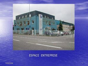 ESPACE ENTREPRISE 1882006 1 LES MISSIONS DESPACE ENTREPRISE