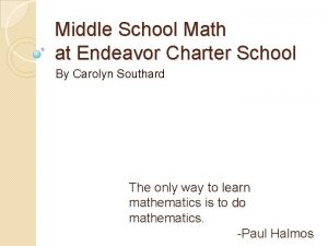 Middle School Math at Endeavor Charter School By