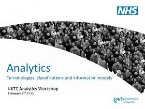 Analytics Terminologies classifications and information models UKTC Analytics