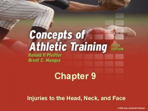 Chapter 9 Injuries to the Head Neck and