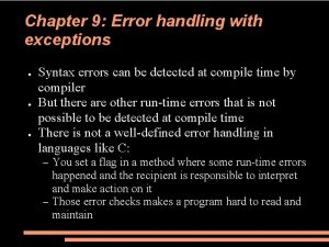Chapter 9 Error handling with exceptions Syntax errors