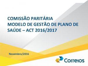 COMISSO PARITRIA MODELO DE GESTO DE PLANO DE