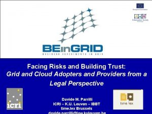 Facing Risks and Building Trust Grid and Cloud