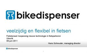veelzijdig en flexibel in fietsen Fietsberaad toepassing nieuwe